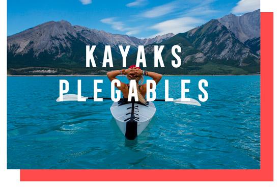 KAYAKS PLEGABLES O DESMONTABLES